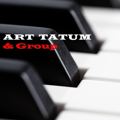 Art Tatum & Group - Art Tatum