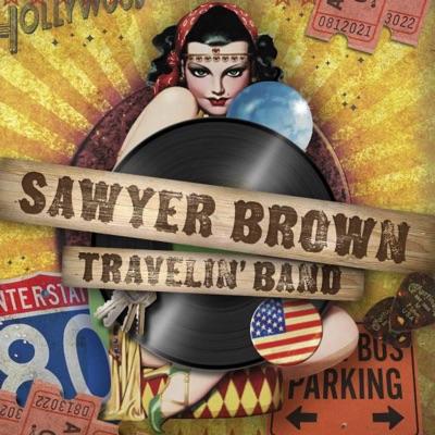Travelin' Band - Sawyer Brown