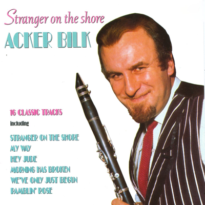 Stranger On the Shore - Acker Bilk song