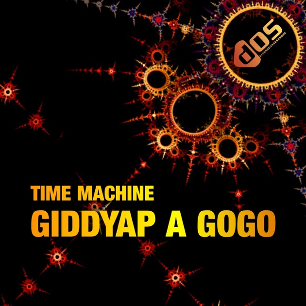 Time Machine - Ghiddyap A Gogo