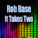 It Takes Two (Re-Recorded / Remastered) - Rob Base