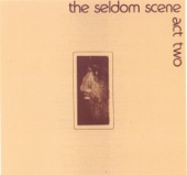 Seldom Scene - Last Train From Poor Valley