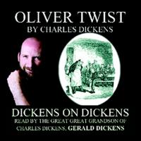 Oliver Twist: Dickens on Dickens (Unabridged)