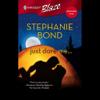 Stephanie Bond - Just Dare Me (Unabridged)  artwork