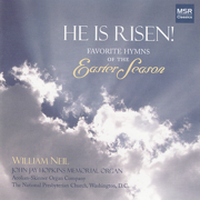 He Is Risen! - Favorite Hymns of the Easter Season - William Neil - William Neil