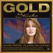Goldstücke: Juliane Werding - Juliane Werding - Juliane Werding