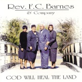 Rev. F.C. Barnes & Company - I'm Going On With Jesus