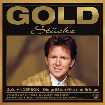 Goldstücke - Die größten Hits & Erfolge: G.G. Anderson - G.G. Anderson