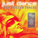 Various Artists - Just Dance 2012 - Top 40 Club Electro & House Hits
