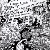 Jeffrey Lewis - The Chelsea Hotel Oral Sex Song