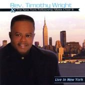 Rev. Timothy Wright - For The Rest Of My Life (I'll Serve Him)