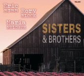 Eric Bibb, Rory Block & Maria Muldaur - My Sisters and Brothers