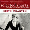 Edith Wharton - Selected Shorts: Edith Wharton  artwork