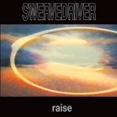 Swervedriver - Rave Down