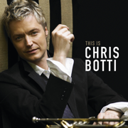 This Is Chris Botti - Chris Botti - Chris Botti