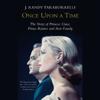 J.Randy Taraborrelli - Once Upon a Time: Behind the Fairy Tale of Princess Grace and Prince Rainier  artwork