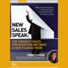 New Sales Speak: The 9 Biggest Sales Presentation Mistakes & How to Avoid Them (Live) - Terri Sjodin