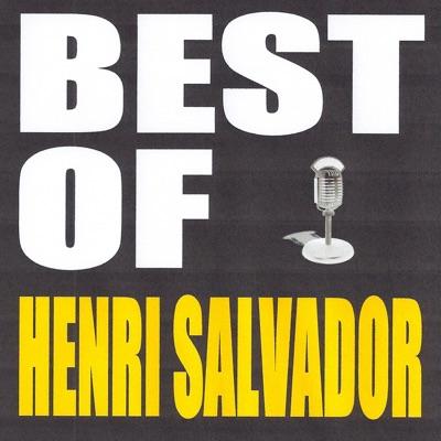 Best of Henri Salvador - Henri Salvador