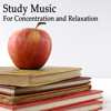 Study Music: For Concentration and Relaxation - Study Music Group