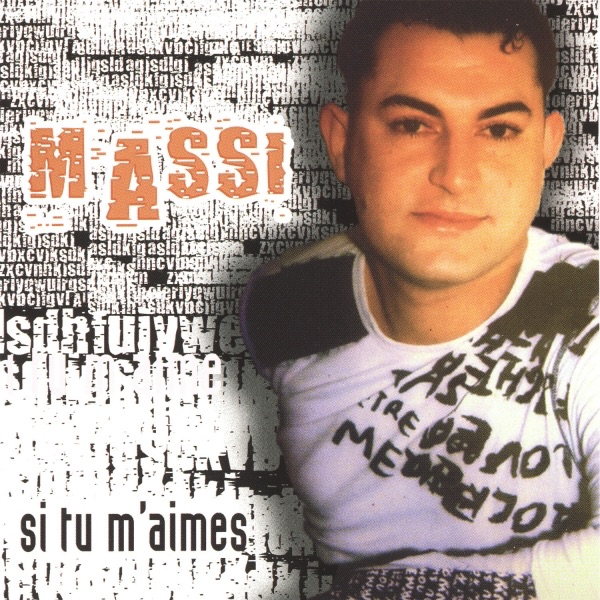 Massi, Si tu m'aimes