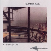 Atmosphere Collection - A Day on Cape Cod: Summer Rain