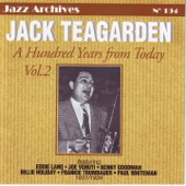 Jack Teagarden - A hundred years from today