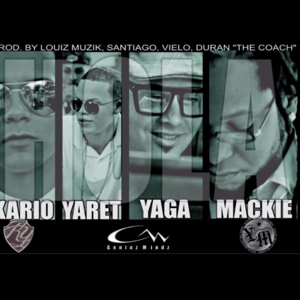 musica kario y yaret ft yaga y mackie hola