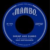 Dave Bartholomew - Shrimp & Gumbo