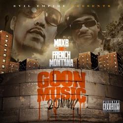 View album French Montana & Max B - Goon Music 2.0