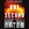 William R. Forstchen - One Second After (Unabridged)  artwork