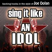 Sing It Like an Idol: Joe Dolan (Karaoke Version) - EP