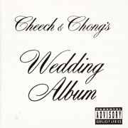 Earache My Eye (with Alice Bowie) - Cheech & Chong - Cheech & Chong
