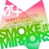 Shiny Objects - Set It Off artwork