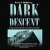 Kevin F. McMurray - Dark Descent artwork