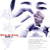 Rêve De Sang-Wang Li
