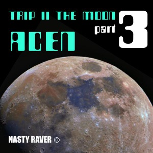Trip to the Moon Pt.3 - Single