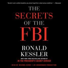 The Secrets of the FBI (Unabridged) audiobook