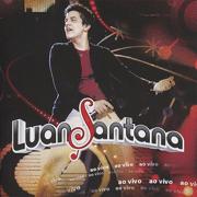 Ao Vivo - Luan Santana - Luan Santana