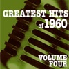 Greatest Hits of 1960, Vol. 4
