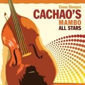 Cachao's Mambo All Stars - El Amor Te Llegó