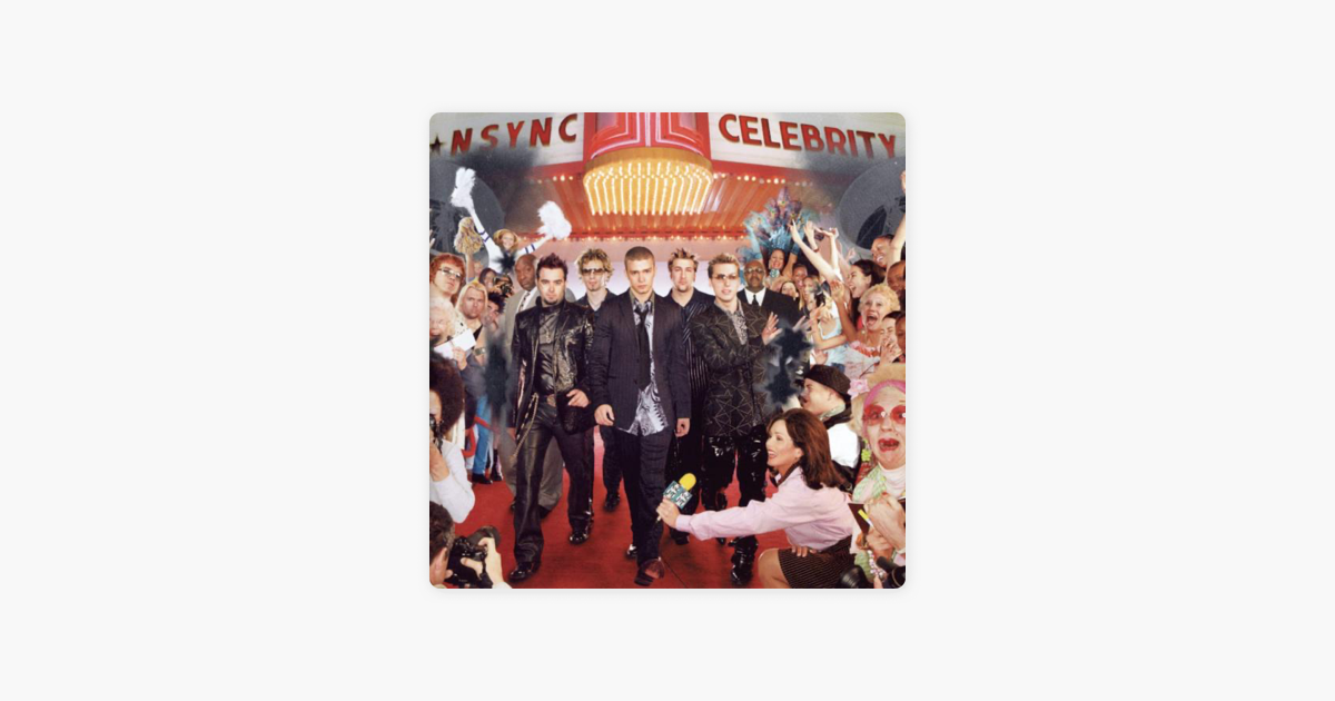 ‎Celebrity by *NSYNC on Apple Music