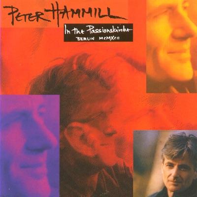In The Passionkirche Berlin 1992 - Peter Hammill