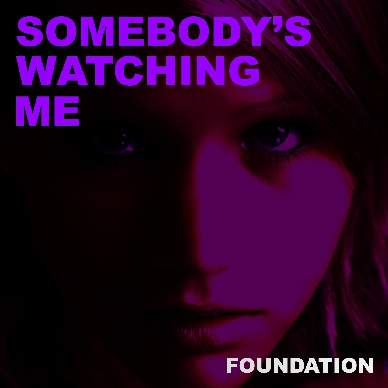 Somebody's Watching Me (Remixes)