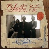 DeVotchKa - You Love Me