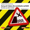 Stephan Orth & Antje Blinda - Sorry, wir haben die Landebahn verfehlt Grafik