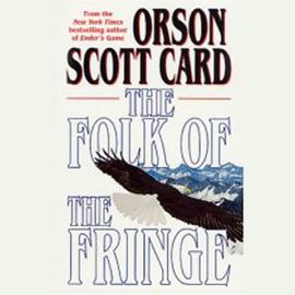 The Folk of the Fringe (Unabridged) audiobook