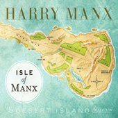 Harry Manx - Lay Down My Worries
