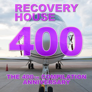 Recovery House 400 (The 400th Compilation Anniversary)