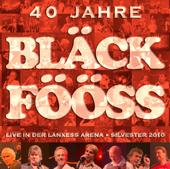 Bläck Fööss 40 Jahre Live