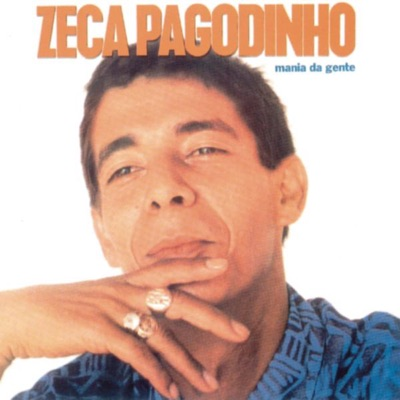 Mania Da Gente - Zeca Pagodinho